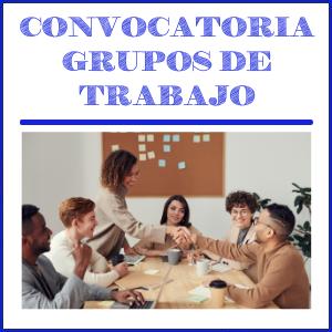 Convocatoria grupos de trabajo
