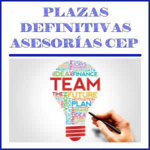 PLAZAS DEFINITIVAS ASESORÍAS CEP