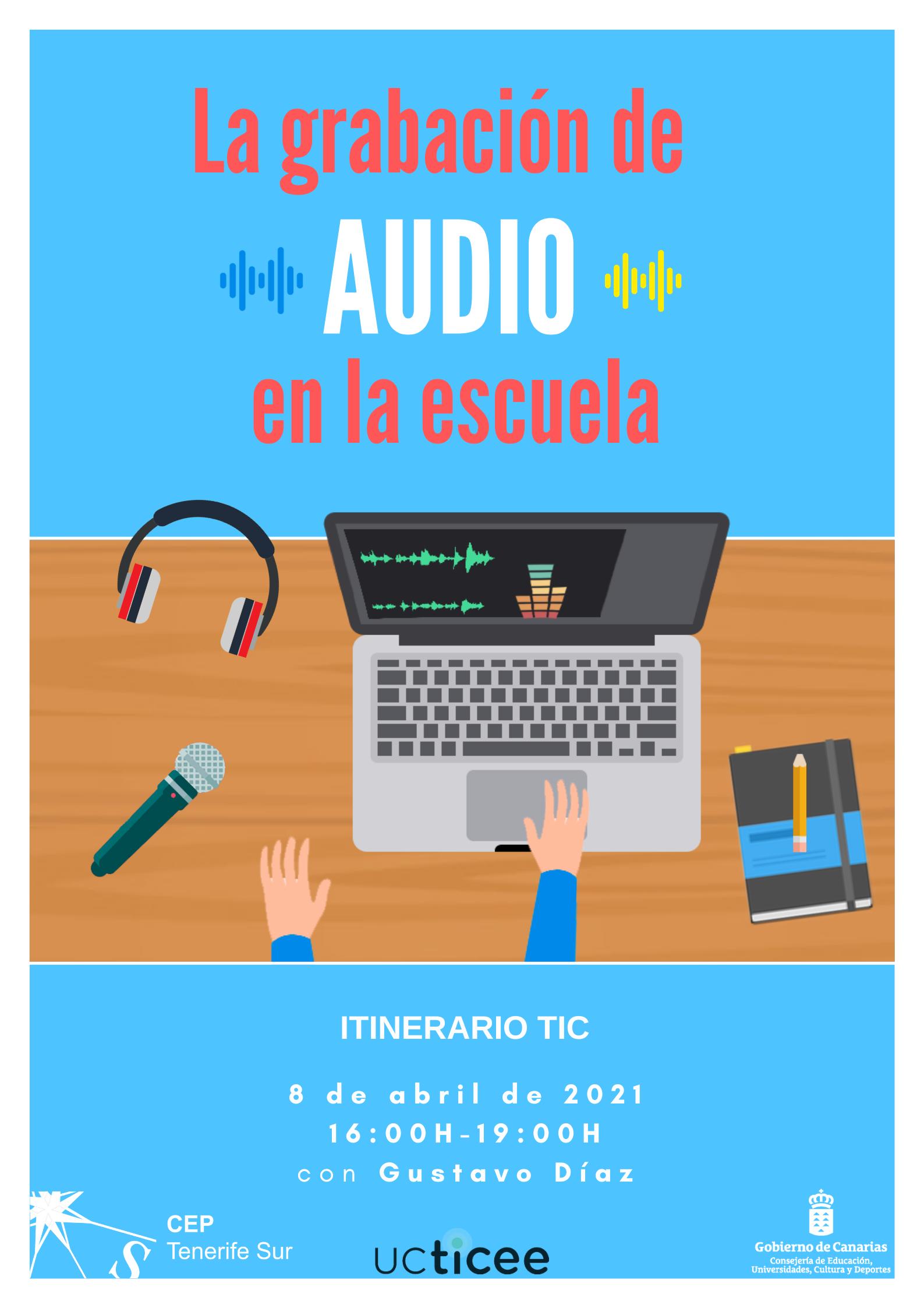 APU: La grabación de audio en la escuela