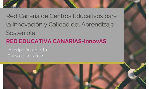 INSCRIPCIÓN ABIERTA CURSO 2021-2022 RED CANARIA EDUCATIVA-InnovAS