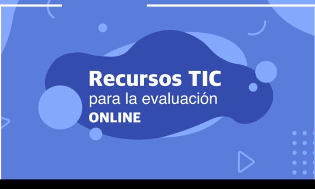 Recursos TIC para la evaluación online