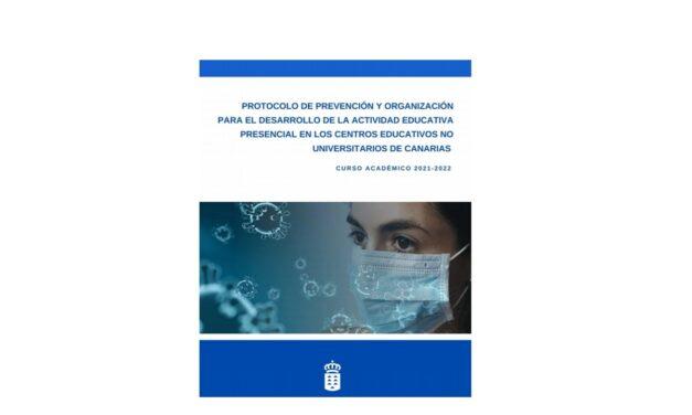 PUBLICADO EL PROTOCOLO DE PREVENCIÓN Y ORGANIZACIÓN PARA EL DESARROLLO DE LA ACTIVIDAD EDUCATIVA PRESENCIAL EN CANARIAS