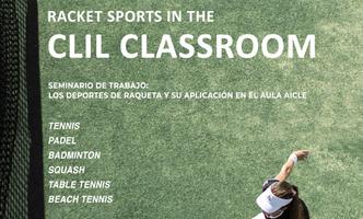 Seminario de Trabajo AICLE: Racket Sports in the CLIL Classroom