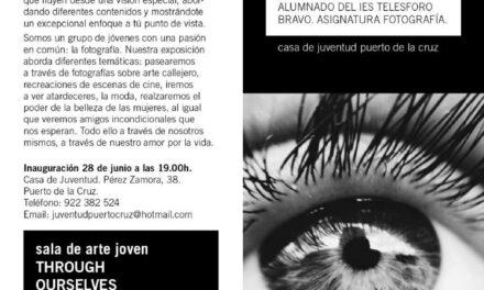 Through ourselves: Exposición fotográfica del alumnado de 2º de Bachillerato