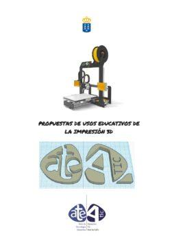 Propuestas de uso educativos de la impresora 3D.
