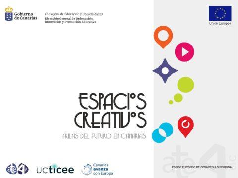 Espacios Creativos. Aulas del futuro en Canarias