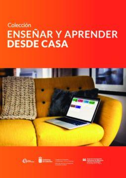 Enseñar y aprender desde casa: Colección