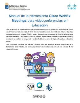 Manual de la Herramienta Cisco WebEx Meetings para videoconferencias en Educación