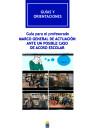Guía para el profesorado: Marco general de actuación ante un posible acoso escolar