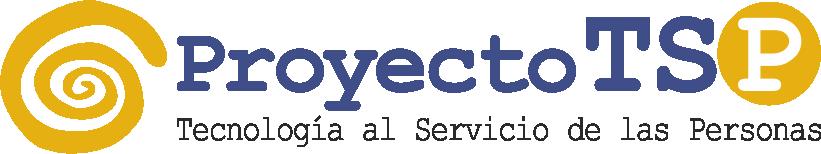 Proyecto Tecnología al Servicio de las Personas (TSP)