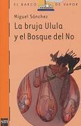 La bruja Ulula y el Bosque del No miniatura