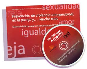 Prevención de la violencia interpersonal, en la pareja y ... mucho más (con DVD)