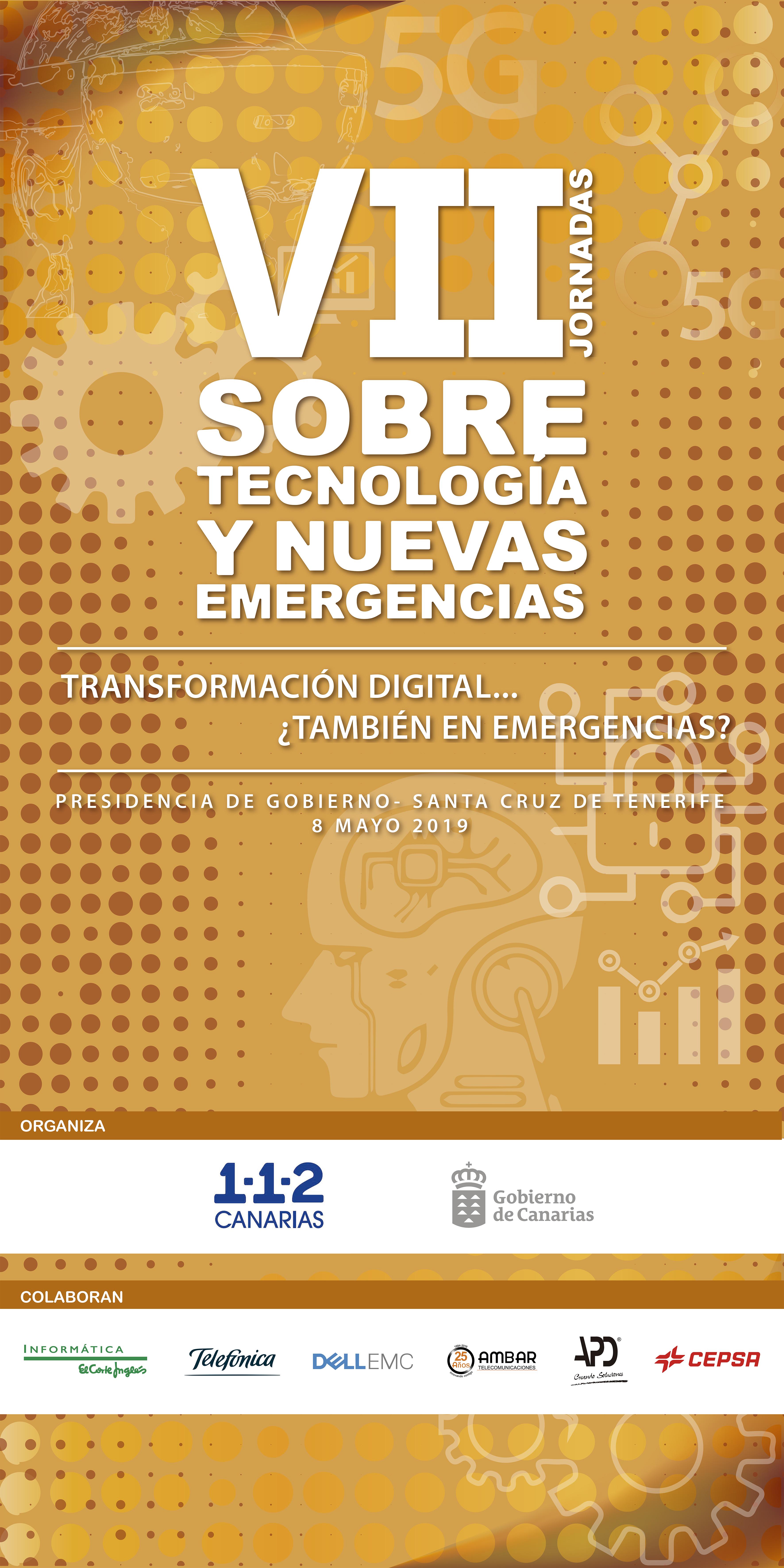 VII Jornadas de Tecnología y Nuevas Emergencias