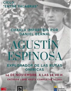 Agustín Espinosa, explorador de las rutas oníricas,